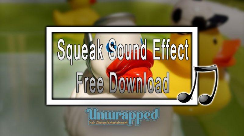 Squeak Sound Effect Free Download
