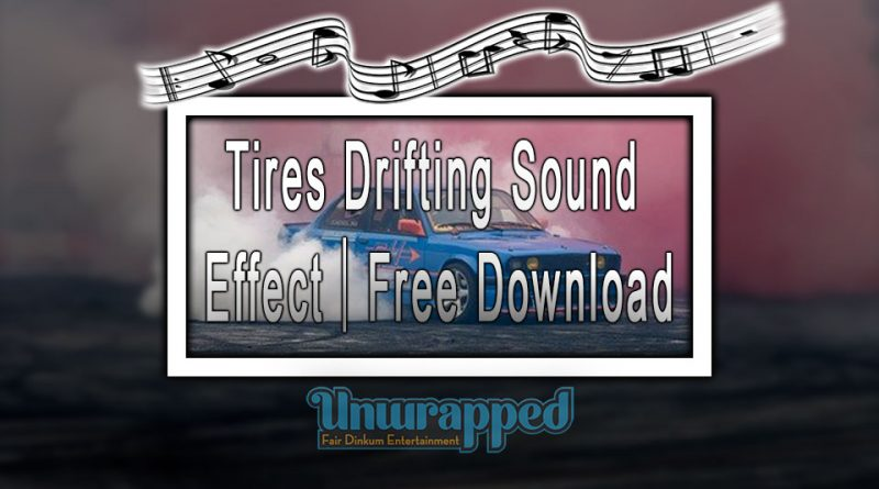 Tires Drifting Sound Effect|Free Download