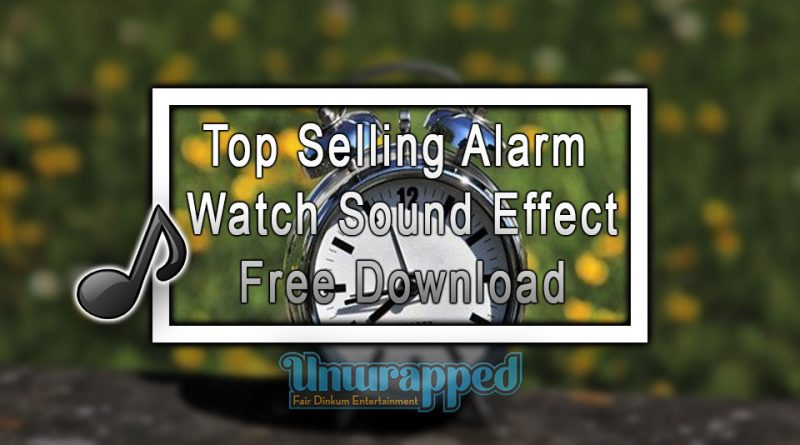 Top Selling Alarm Watch Sound Effect|Free Download