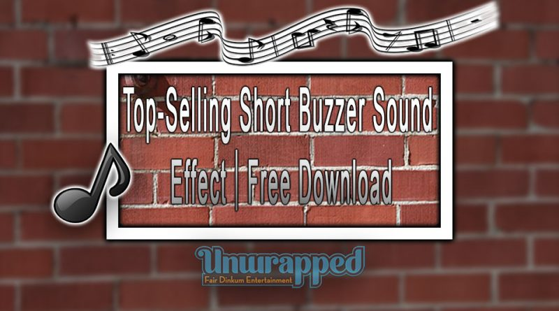 Top-Selling Short Buzzer Sound Effect Free Download