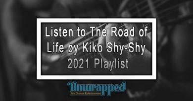 Listen to The Road of Life by Kiko Shy-Shy - 2021 Playlist