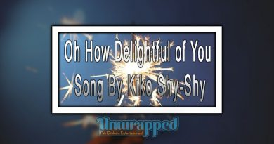 Oh How Delightful of You Song By Kiko Shy-Shy