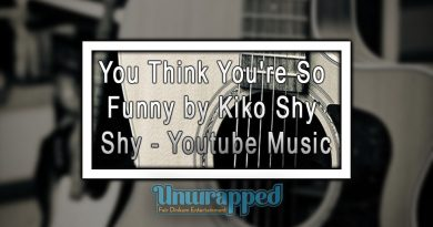 You Think You're So Funny by Kiko Shy Shy - Youtube Music