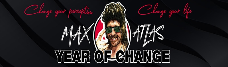 Max Atlas Year of Change