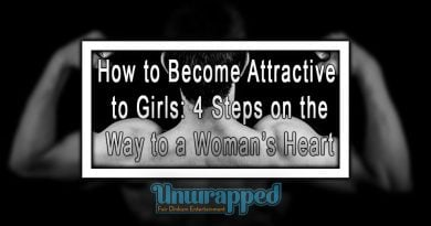 How to Become Attractive to Girls: 4 Steps on the Way to a Woman's Heart