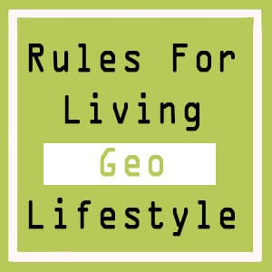 Rules For Geo Lifestyle