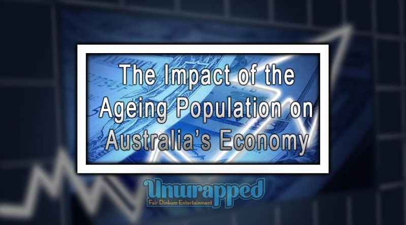 The Impact of the Ageing Population on Australia's Economy