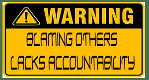 blaming other lacks accountability