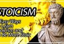 5 Easy Ways to Learn Stoicism and To Be More Stoic