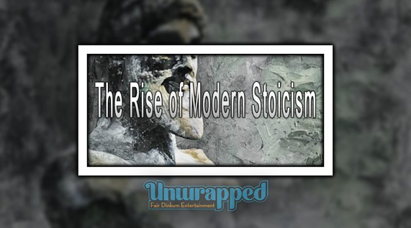 The Rise of Modern Stoicism