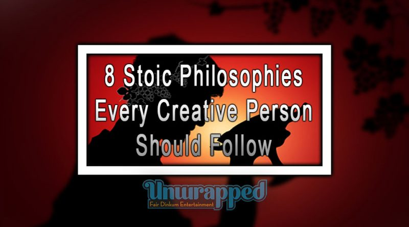 8 Stoic Philosophies Every Creative Person Should Follow