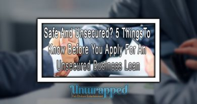 Safe And Unsecured? 5 Things To Know Before You Apply For An Unsecured Business Loan