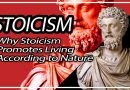 Why Stoicism Promotes Living According to Nature