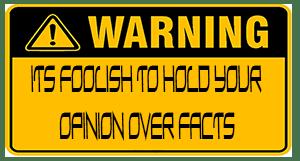 foolish to be a fool