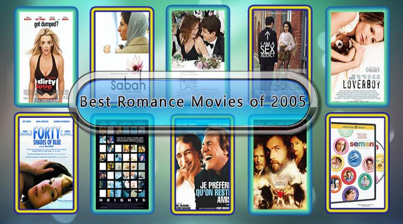 Best Romance Movies of 2005
