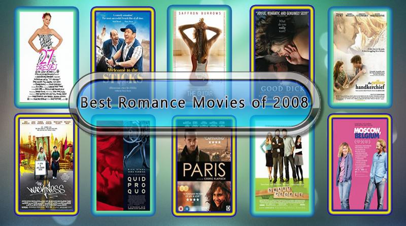 Best Romance Movies of 2008