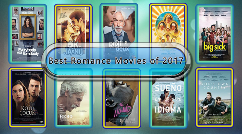 Best Romance Movies of 2017