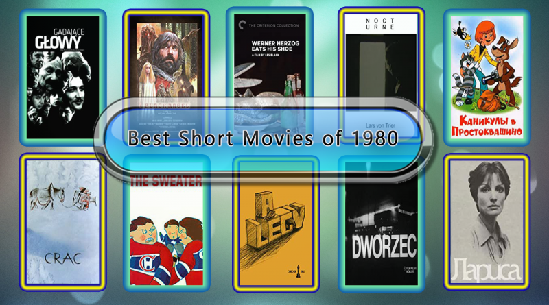 Best Short Movies of 1980