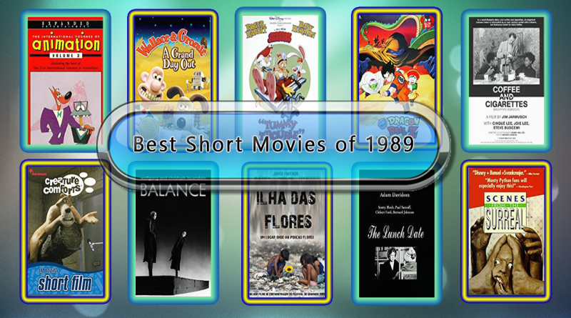 Best Short Movies of 1989