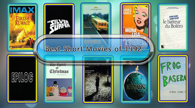 Best Short Movies of 1992