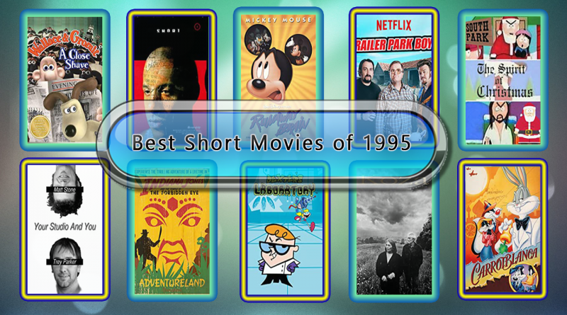 Best Short Movies of 1995
