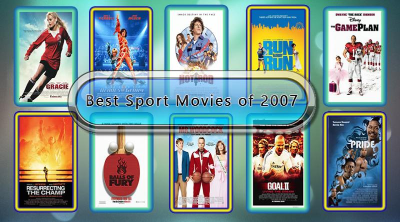 Best Sport Movies of 2007