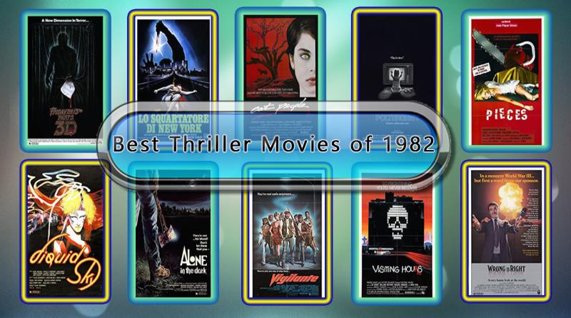 Best Thriller Movies of 1982