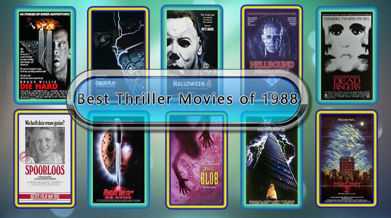 Best Thriller Movies of 1988