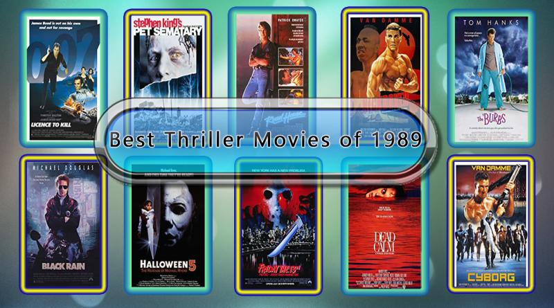 Best Thriller Movies of 1989