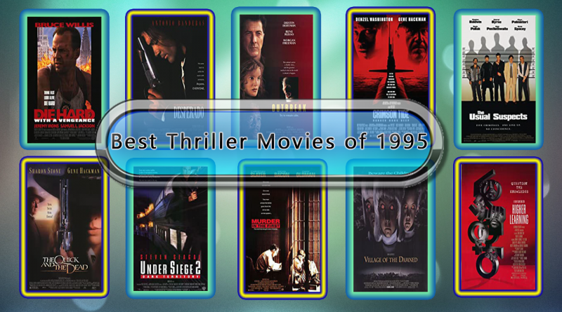 Best Thriller Movies of 1995