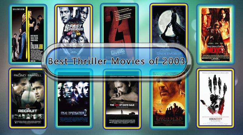Best Thriller Movies of 2003