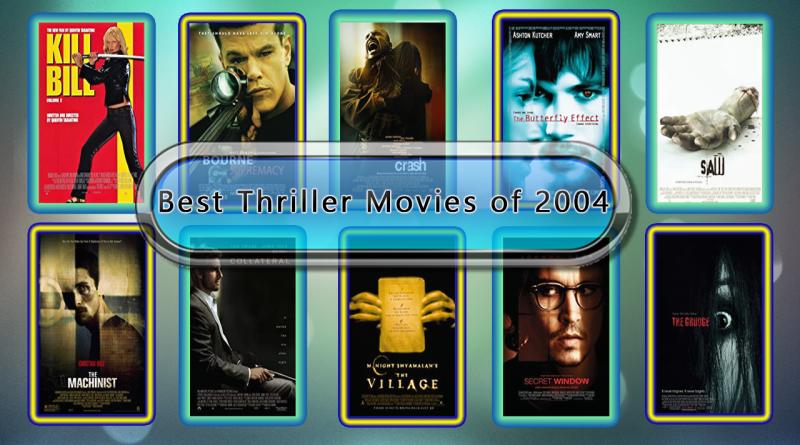 Best Thriller Movies of 2004