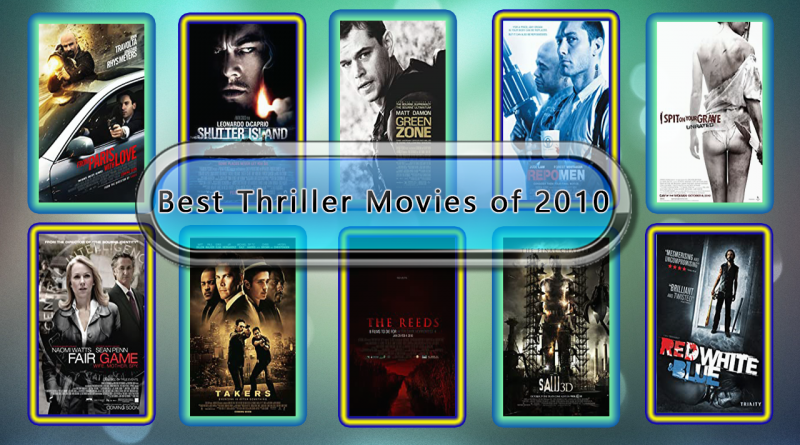 Best Thriller Movies of 2010