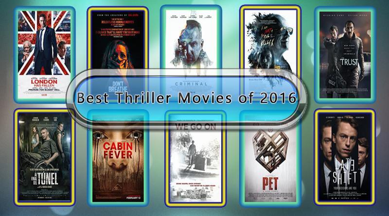 Best Thriller Movies of 2016
