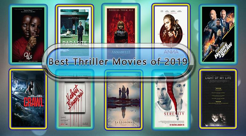 Best Thriller Movies of 2019