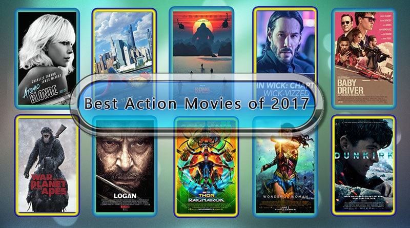 Best Action Movies of 2017