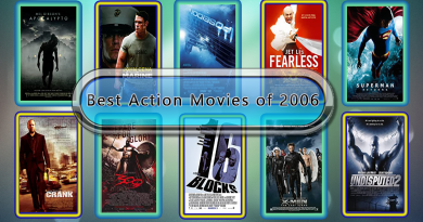 10 Best Action Movies of 2006