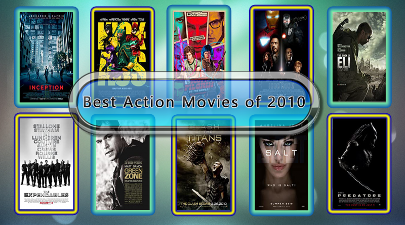 Top 10 Action Movies Ranked 2010