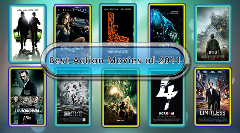 Top 10 Action Movies Ranked 2011