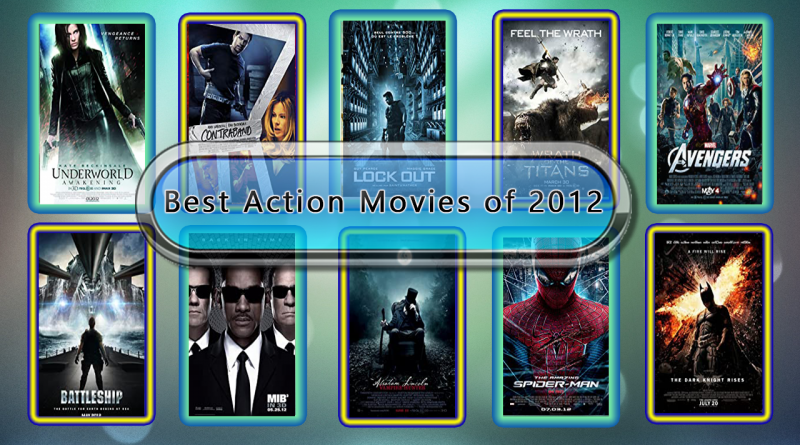Top 10 Action Movies Ranked 2012