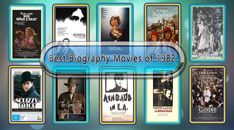 Best Biography Movies of 1982: Unwrapped Official Best 1982 Biography Films