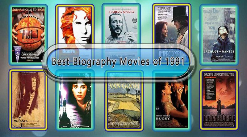 Best Biography Movies of 1991: Unwrapped Official Best 1991 Biography Films
