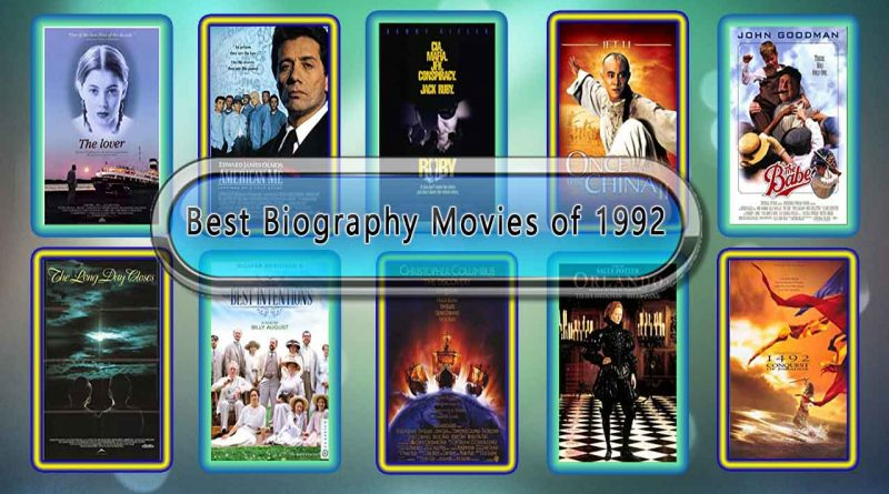 Best Biography Movies of 1992: Unwrapped Official Best 1992 Biography Films