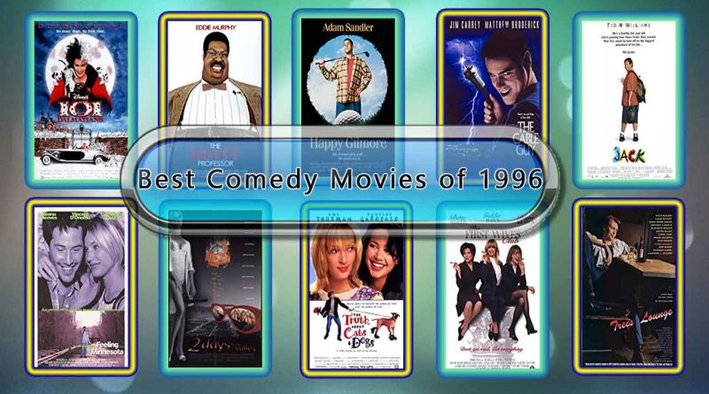 Best Comedy Movies of 1996: Unwrapped Official Best 1996 Comedy Films