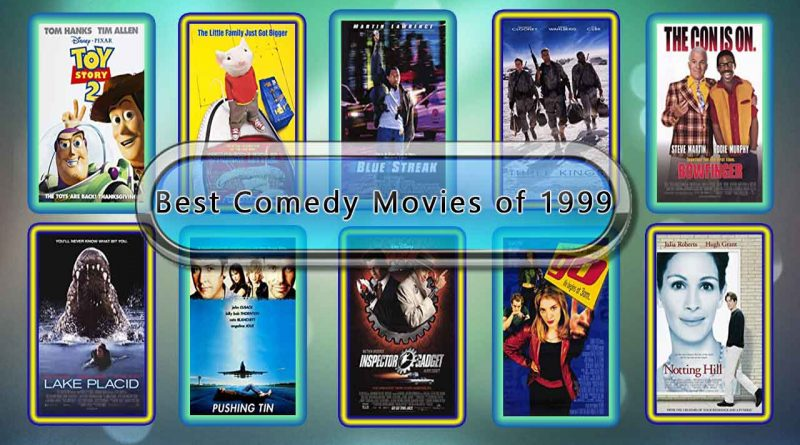 Best Comedy Movies of 1999: Unwrapped Official Best 1999 Comedy Films