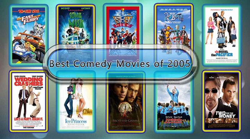 Best Comedy Movies of 2005: Unwrapped Official Best 2005 Comedy Films