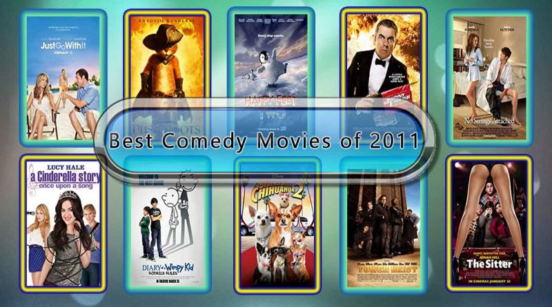 Best Comedy Movies of 2011: Unwrapped Official Best 2011 Comedy Films
