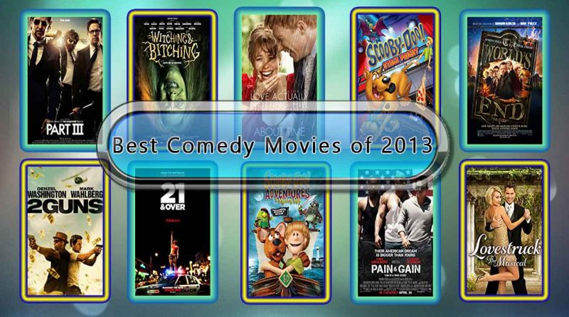 Best Comedy Movies of 2013: Unwrapped Official Best 2013 Comedy Films