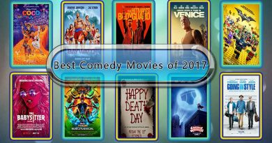 Best Comedy Movies of 2017: Unwrapped Official Best 2017 Comedy Films