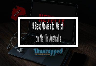 9 Best Movies to Watch on Netflix Australia